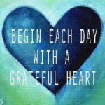 Fuel The Soul -Begin-Each-Day-With-A-Grateful-Heart