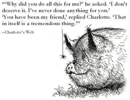 charlotte s web on friendships be still my heart fuel the soul